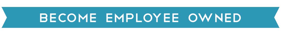Become Employee Owned Become Employee Owned Header